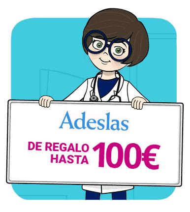 Adeslas - De regalo hasta 100€